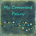 My Comment Policy