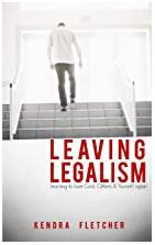 Leaving Leagalism